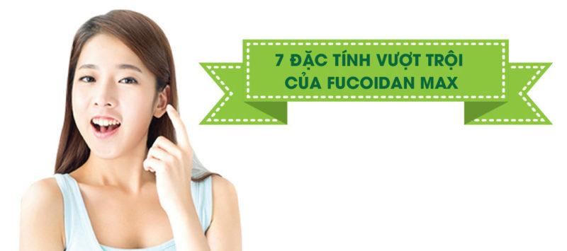 7 đặc tính vượt trội của Fucoidan max